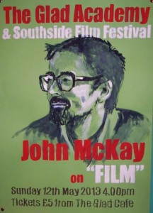 John McKay talk Glad Cafe May 2013